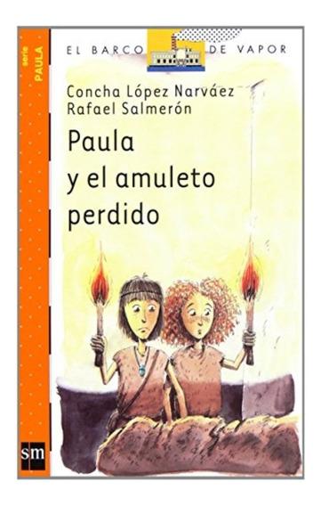 Livro: Paula Y El Amuleto Perdido