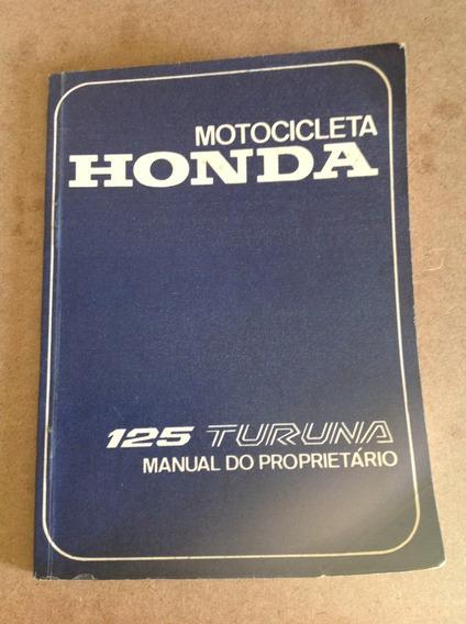 Manual Do Proprietário - Honda Turuna 125 - Original!