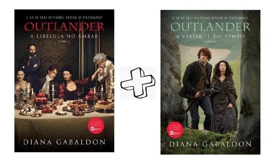 Serie Outlander - Viajante Do Tempo + A Libelula No Ambar
