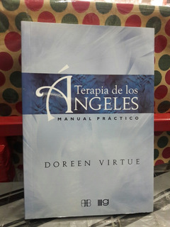 Terapia De Los Angeles Manual Practico Doreen Virtue