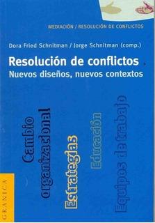 Resolucion De Conflictos - Dora Fried Schnitman