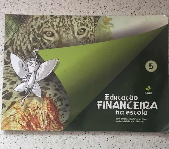 Educação Financeira Na Escola 5 Oficina Das Finanças