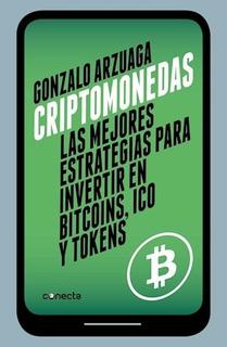 Criptomonedas Invertir Bitcoin - Arzuaga - Conecta - Libro