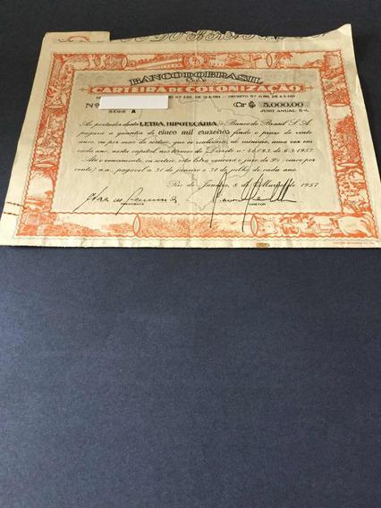 Apolice Titulo 1957 Lhbb Letra Hipotecaria Banco Do Brasil