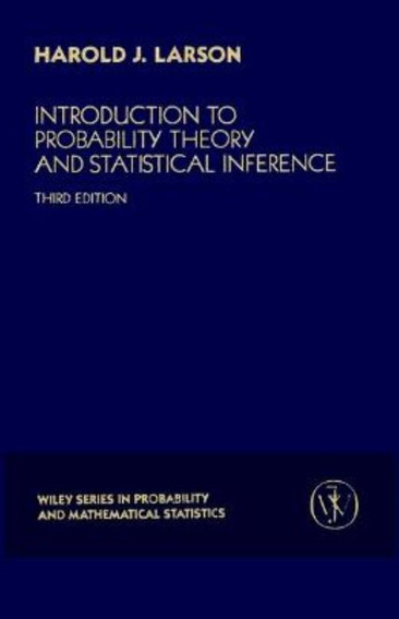 Introduction To Probability Theory And Statistical Inferen