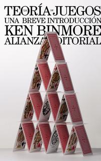 La Teoría De Juegos, Ken Binmore, Ed. Alianza