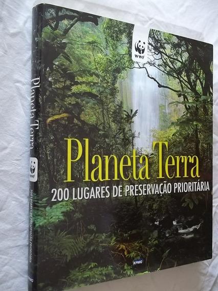 Planeta Terra 200 Lugares De Preservação Prioritária Kpmg