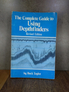 L1911 Buck Taylor The Complete Guide To Using Depthfinders