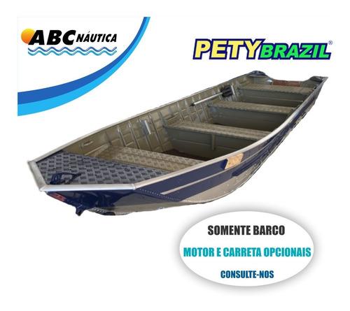 Barco Pety Amazonas 600 Sl ''semi Chato'' Pronta Entrega