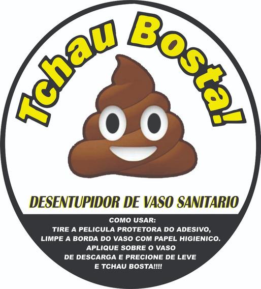 Tchau Bosta Adesivo Desentupidor Vaso Sanitário 2 Und