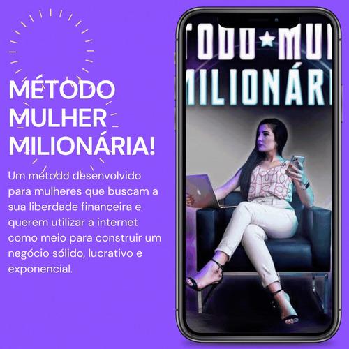 Imagem 1 de 2 de Método Mulher Milionária + Meu Bônus Mentoria