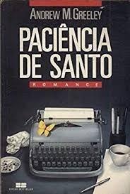 Livro Paciência De Santo M.greeley, Andrew