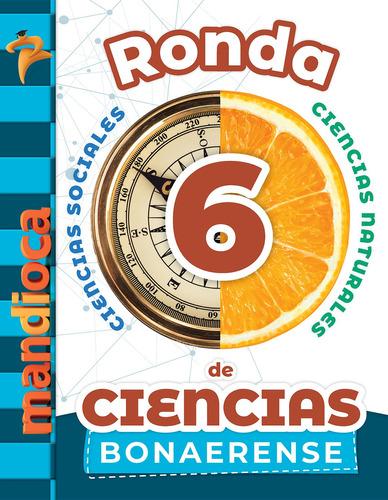 Imagen 1 de 1 de Ronda De Ciencias 6 Bonaerense - Estación Mandioca -