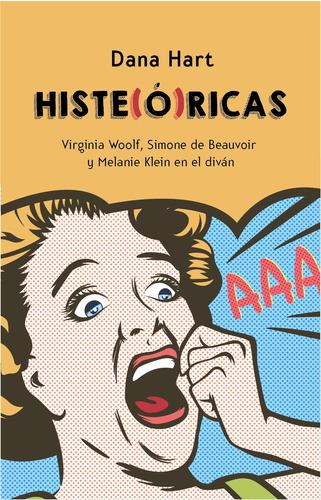 Histe(ó)ricas - Dana Hart