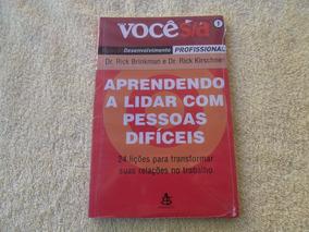 Voce S/a - Aprendendo A Lidar Com As Pessoas.. - Livro (nl)