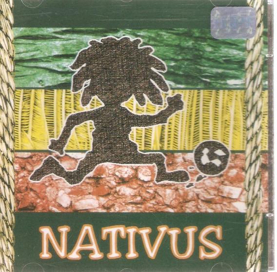 Cd Nativus - Liberdade Pra Dentro Da Cabeça - Novo***