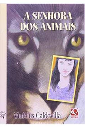 Livro - Infanto Juvenil - A Senhora Dos Animais