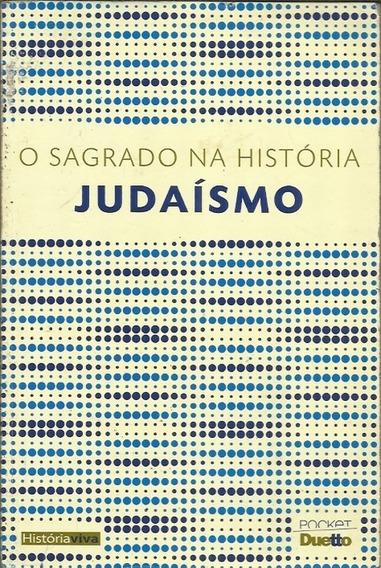 O Sagrado Na História Judaísmo - Oscar Pilagallo