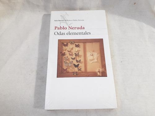 Imagen 1 de 3 de Odas Elementales Pablo Neruda Seix Barra