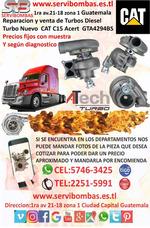 Venta De Turbos Caterpillar C15 Acert Gta4294bs Guatemala
