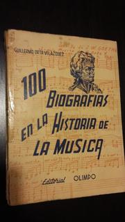 100 Biografías En La Historia De La Música