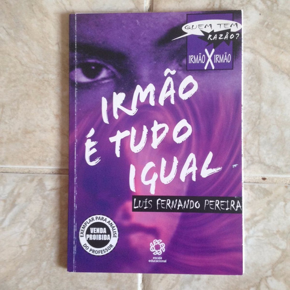Livro Irmão É Tudo Igual - Luis Fernando Pereira - Infantil