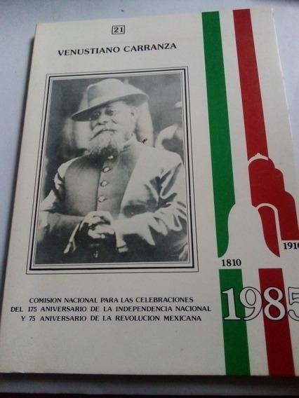Libro Venustiano Carranza Conmemorativo 1985 Su Vida Y Obra