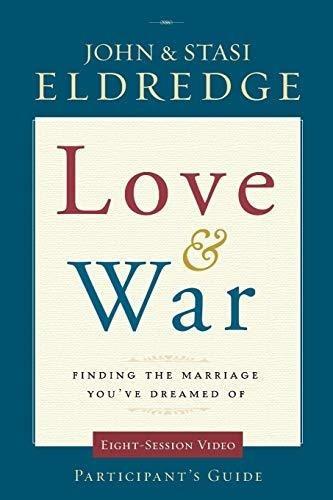 Guía De Participantes Love And War: John Eldredge