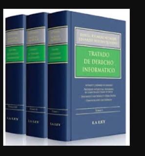 Tratado De Derecho Informatico - Altmark Quiroga 3 Tomos