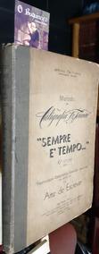 Método De Caligrafia - Sempre É Tempo - Antonio De Franco