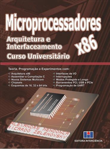 Imagem 1 de 3 de Livro  Microprocessadores X86 - Arq. E Interf. - Capa Dura