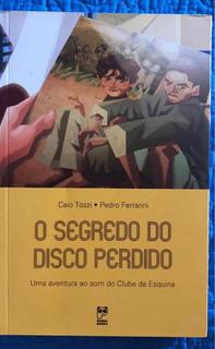 Livro O Segredo Do Disco Perdido