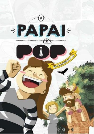 O Papai E Pop Em Quadrinhos 2