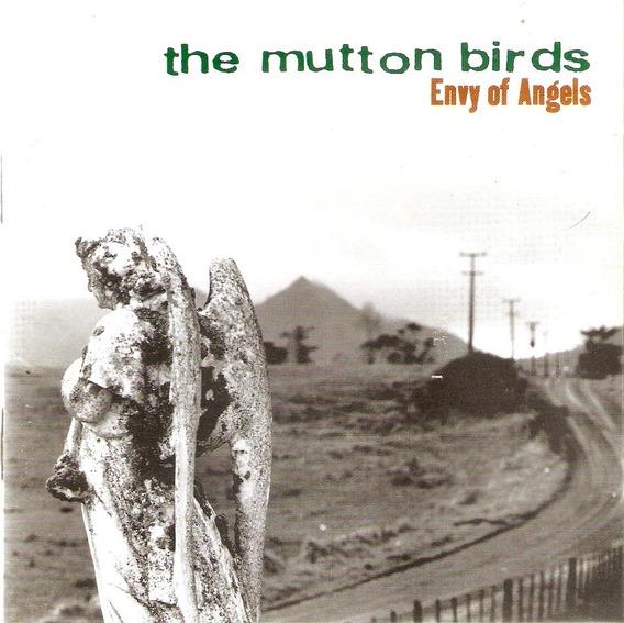 Cd The Mutton Birds - Envy Of Angels - Novo Deslacrado***
