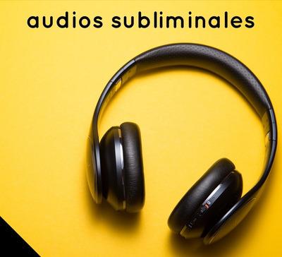 Audios Subliminales