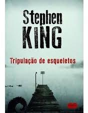 Tripulação De Esqueletos King, Stephen