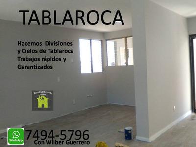 Se Reparan Construyen Y Divisiones Y Cielos De Tablaroca