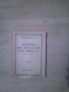 Historia Del Batallon San Nicolas - De La Torre, Jose