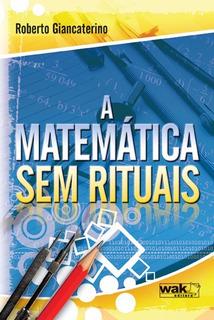 Matemática Sem Rituais