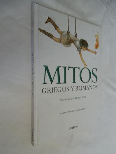Imagen 1 de 1 de Mitos Griegos Y Romanos Oche Califa Paula De La Cruz