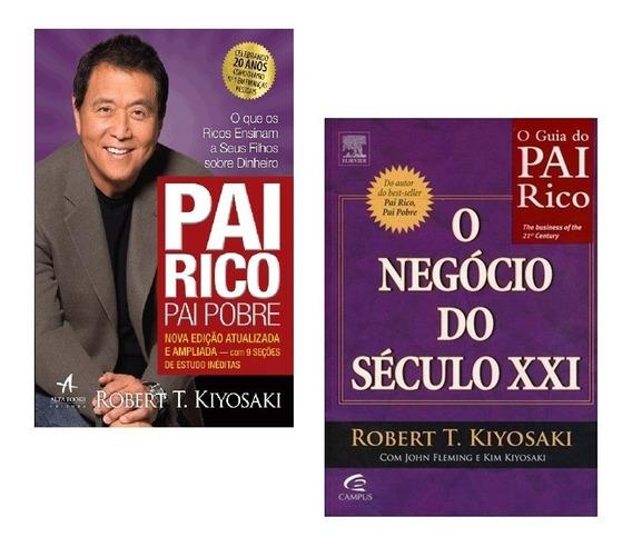 Kit Livros - Pai Rico Pai Pobre + O Negócio Século Xxi *