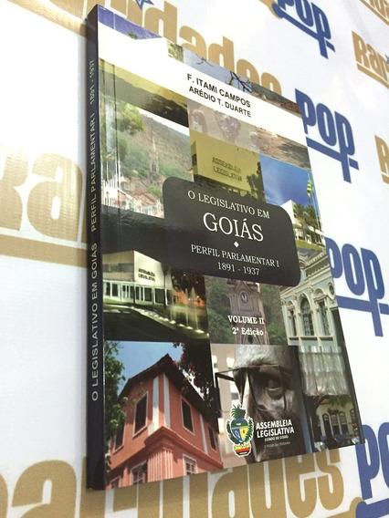Livro Legislativo Em Goiás. Itami Campos, História Política