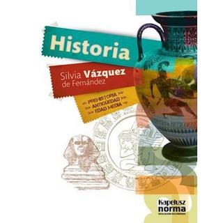 Historia: Prehistoria, Antigüedad, Edad Media - Kapelusz