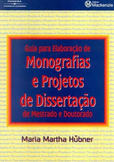 Guia Para Elaboracao Monografias E Projetos De Dissertacao