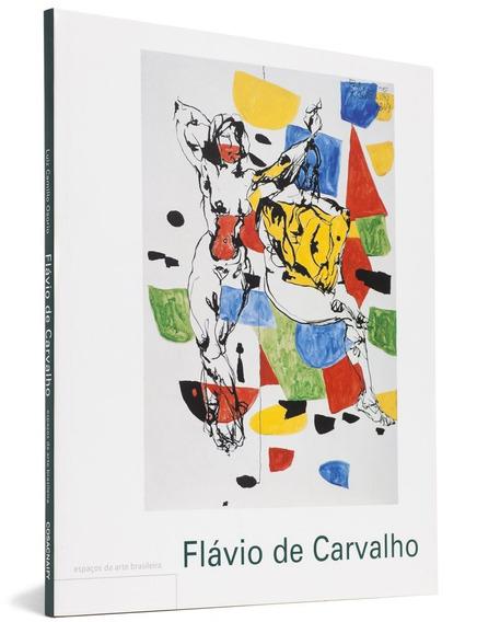 Coleção Espaços Da Arte Brasileira - Flavio De Carvalho -