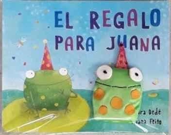 El Regalo Para Juana Con Títere