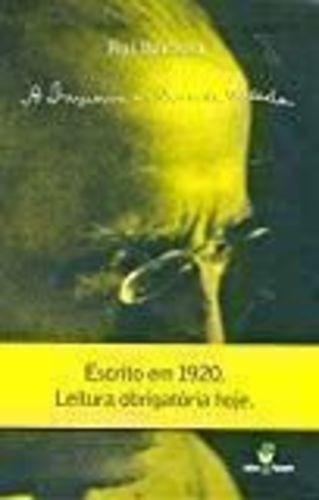 Livro A Imprensa E O Dever Da Verdade Rui Barbosa