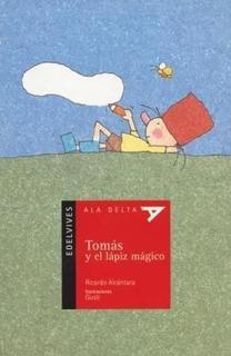 Tomas Y El Lapiz Magico - Alcantara Ricardo - Edelvives