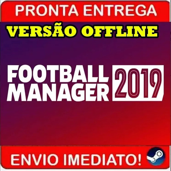 Football Manager 2019 + Editor Steam Offline