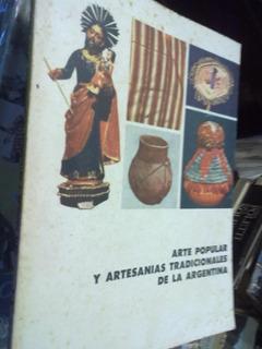 Arte Popular Y Artesanias Tradicionales Argentinas